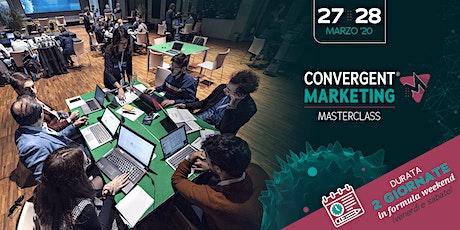 Convergent Marketing® MasterClass biglietti