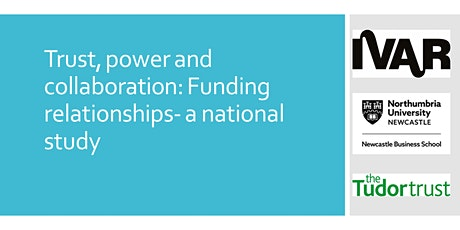 Trust, power, and collaboration: Funding relationships - a national study tickets