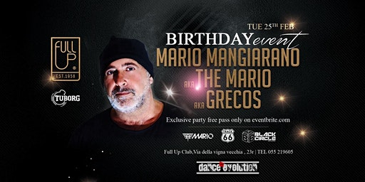 The Mario BDay - Exclusive Private Party - Martedi 25 Febbraio
