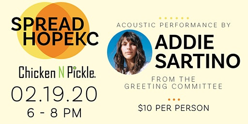SpreadHopeKC featuring Addie Sartino