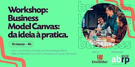 Workshop Business Model Canvas: da ideia à pratica ingressos