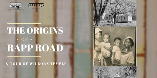 The Origins of Rapp Road & Tour of Wilborn Temple