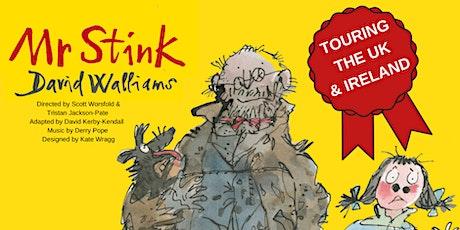 MR STINK tickets