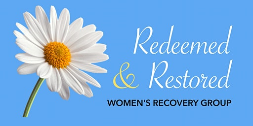 Redeemed and Restored Women's Recovery Group