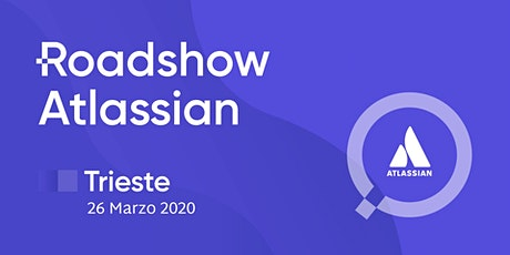Roadshow Atlassian  2020 | Savoia Excelsior Palace | Trieste tickets