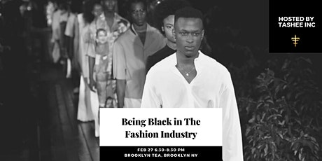 Being Black in the Fashion Industry tickets