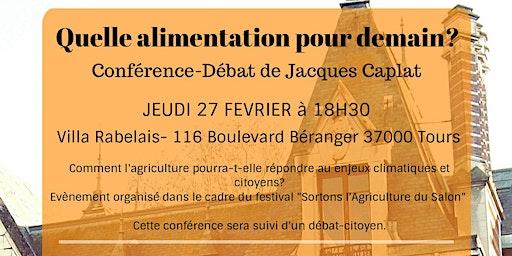 Conférence-Débat Citoyen: Quelle alimentation pour demain?