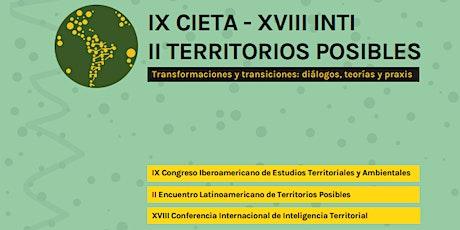 IX CIETA - XVIII INTI - II TERRITORIOS POSIBLES entradas