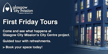 March Friday Tour: Glasgow City Mission city centre project tickets