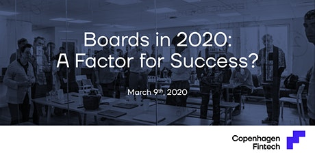 Boards in 2020: A Factor for Success? tickets