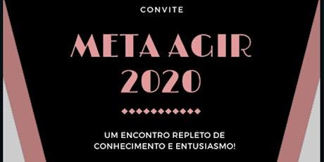 Meta Agir 2020 ingressos