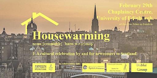 An Edinburgh Housewarming!