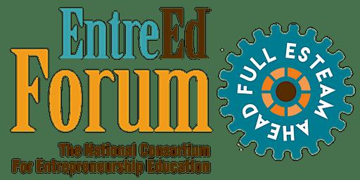 EntreEd Forum 2020: Full ESTEAM Ahead