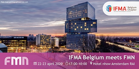 IFMA Belgium meets FMN - een internationale facilitaire ontmoeting tickets