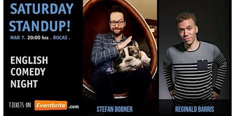 Saturday Standup - Featuring Stefan Bobner and Reginal Barris tickets