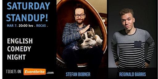 Saturday Standup - Featuring Stefan Bobner and Reginal Barris