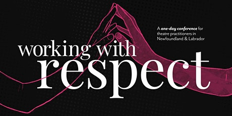Working with Respect Conference - open registration tickets