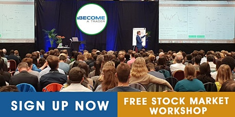 Stock Market Workshop - Learn how to trade the Stock Market LONDON tickets