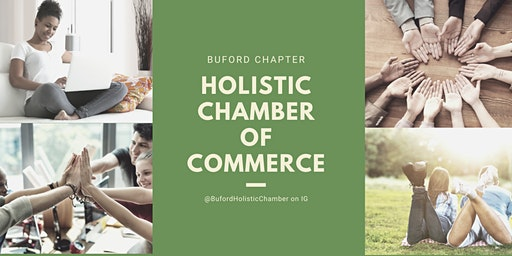 Holistic Chamber of Commerce: Buford Chapter — March Meeting