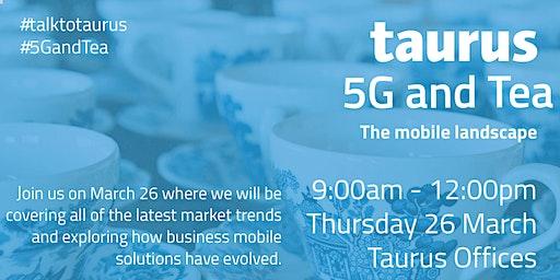 5G & Tea