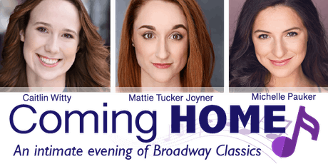 Coming Home: An Intimate Evening of Broadway Classics tickets