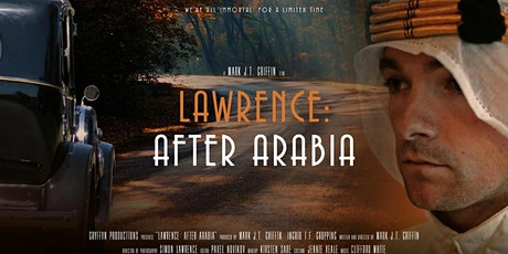 Lawrence After Arabia Film and Directors Talk tickets