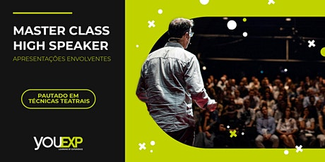 Master Class High Speaker ingressos