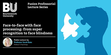 Face-to-face with face processing: from super recognition to face blindness tickets