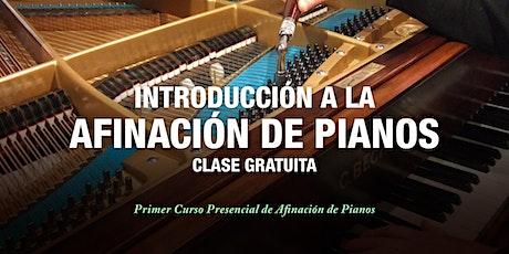 Introducción a la Afinación de Pianos - Clase Gratuita - 12 de Marzo entradas
