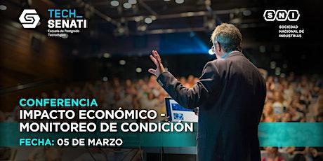 Conferencia: Impacto económico - Monitoreo de condición entradas