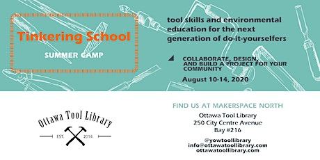 Tinkering School  Summer Camp: Collaborative Community Project tickets
