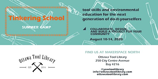 Tinkering School  Summer Camp: Collaborative Community Project