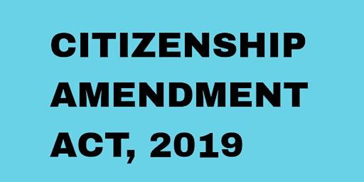 Seminar Series : The Story of CAA (Citizenship Amendment Act)