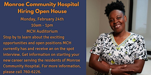 Monroe Community Hospital Hiring Open House
