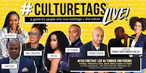 #CultureTags Live! W/Eunique and Friends