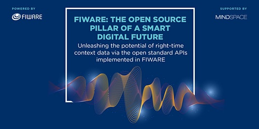FIWARE: the Open Source Pillar of a Smart Digital Future