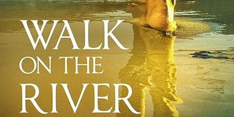 Walk on the River tickets