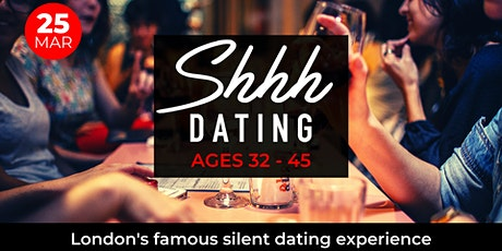 Shhh Dating- Ages 32-45 tickets