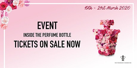 The Perfume Shop 'Inside The Perfume Bottle' tickets