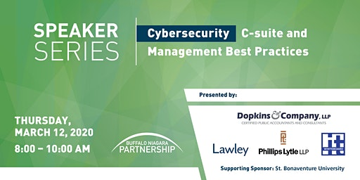 Speaker Series: Cybersecurity: C-suite and Management Best Practices