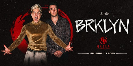 BRKLYN / Galla Park / April 17 tickets