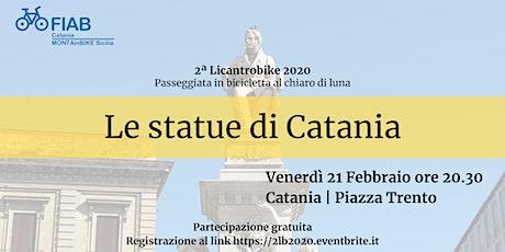 2ª Licantrobike 2020 - Le statue di Catania tickets