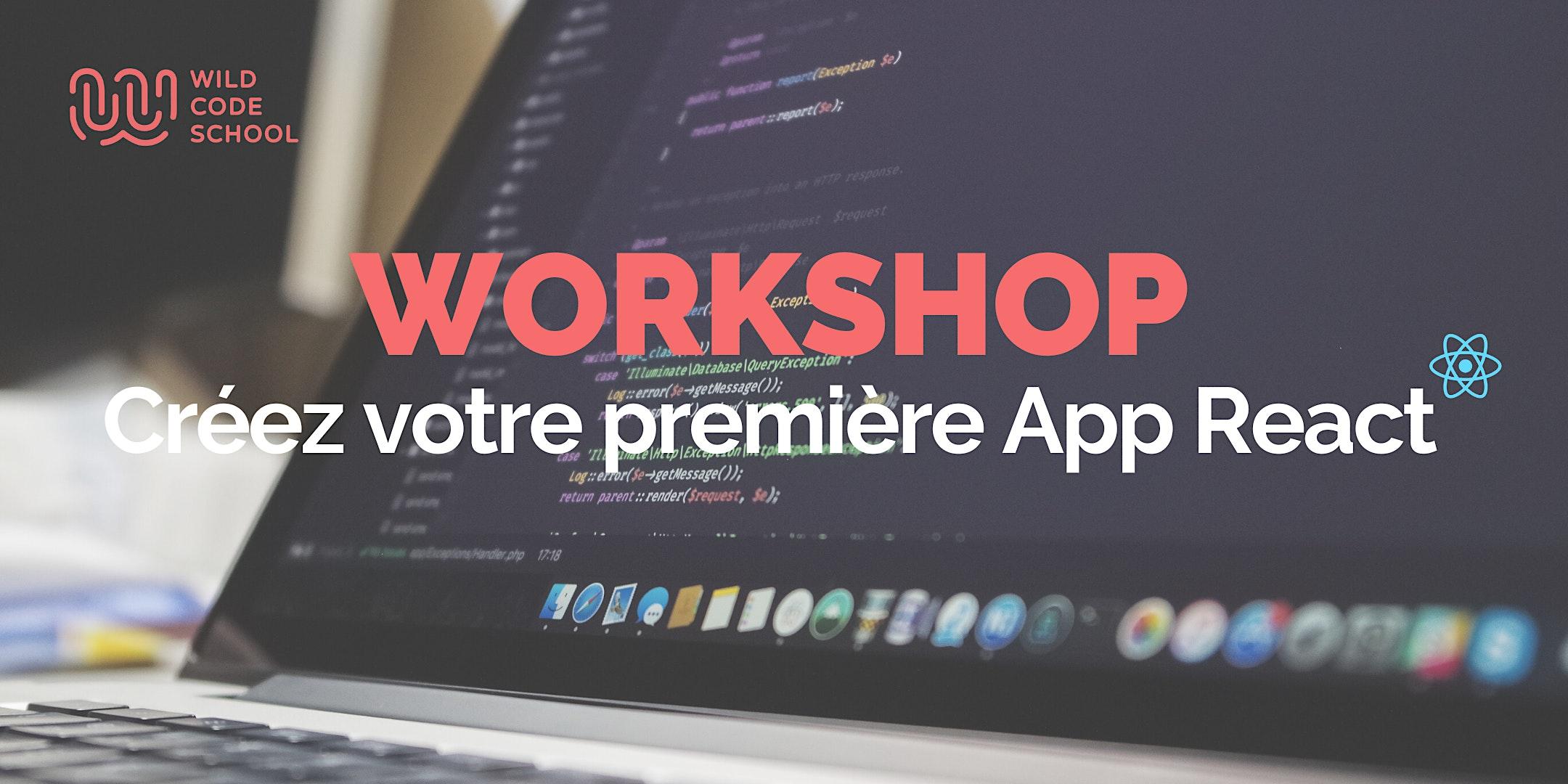 Créez votre première App | ReactJS (débutants)