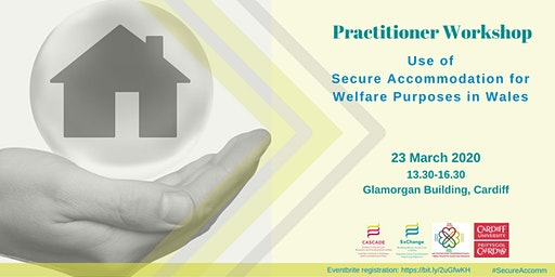 Use of Secure Accommodation for welfare purposes in Wales