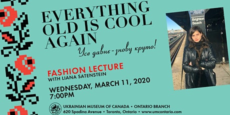 Ukrainian Motif in Contemporary Fashion with Liana Satenstein tickets