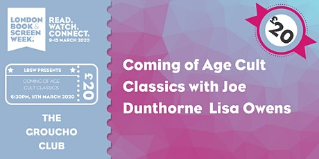 Coming of Age Cult Classics with  Joe Dunthorne  and Lisa Owens tickets