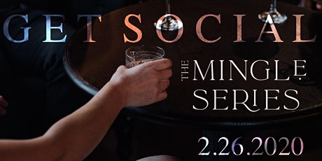 The Mingle Series February tickets