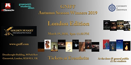 LONDON Golden Nugget International film Festival at Greenwich University student union tickets
