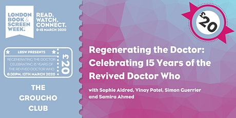 Regenerating the Doctor: Celebrating 15 years of the Revived Doctor Who tickets