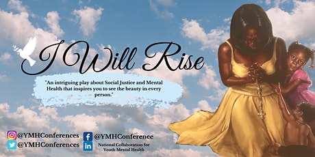 I Will Rise Fundraiser for National Collaboration for Youth Mental Health tickets